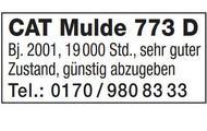 CAT Mulde 773 D