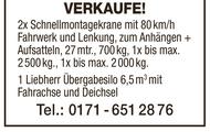 2x Schnellmontagekrane / 1 Liebherr Übergabesilo